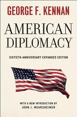American Diplomacy By Kennan, George F./ Mearsheimer, John J. (INT)