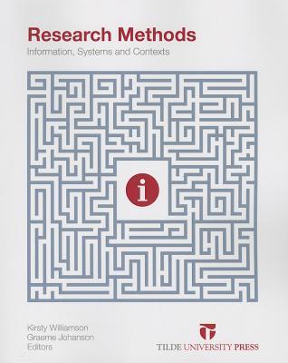 Research Methods By Williamson, Kirsty (EDT)/ Johanson, Graeme (EDT)