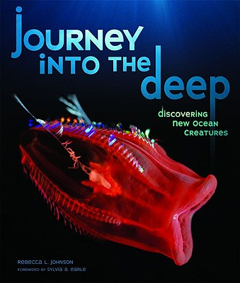 Journey into the Deep By Johnson, Rebecca L.