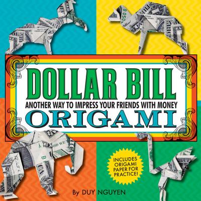 Dollar Bill Origami By Nguyen, Duy